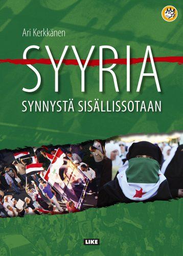 Syyria – synnystä sisällissotaan