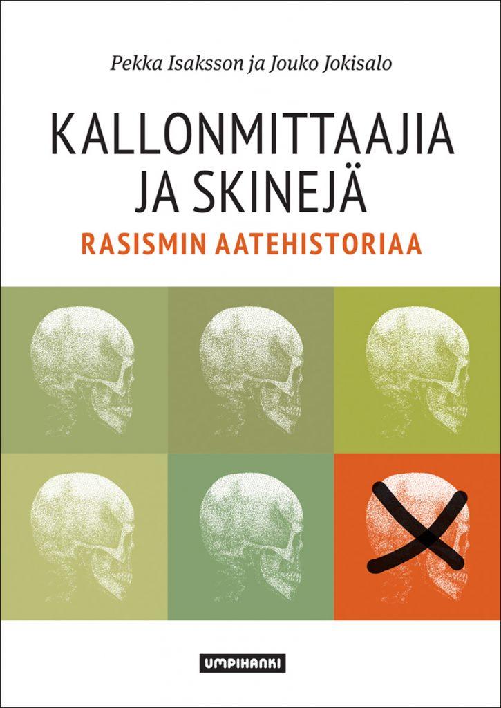 Kallonmittaajia ja skinejä – Rasismin aatehistoriaa, 4. täydennetty painos