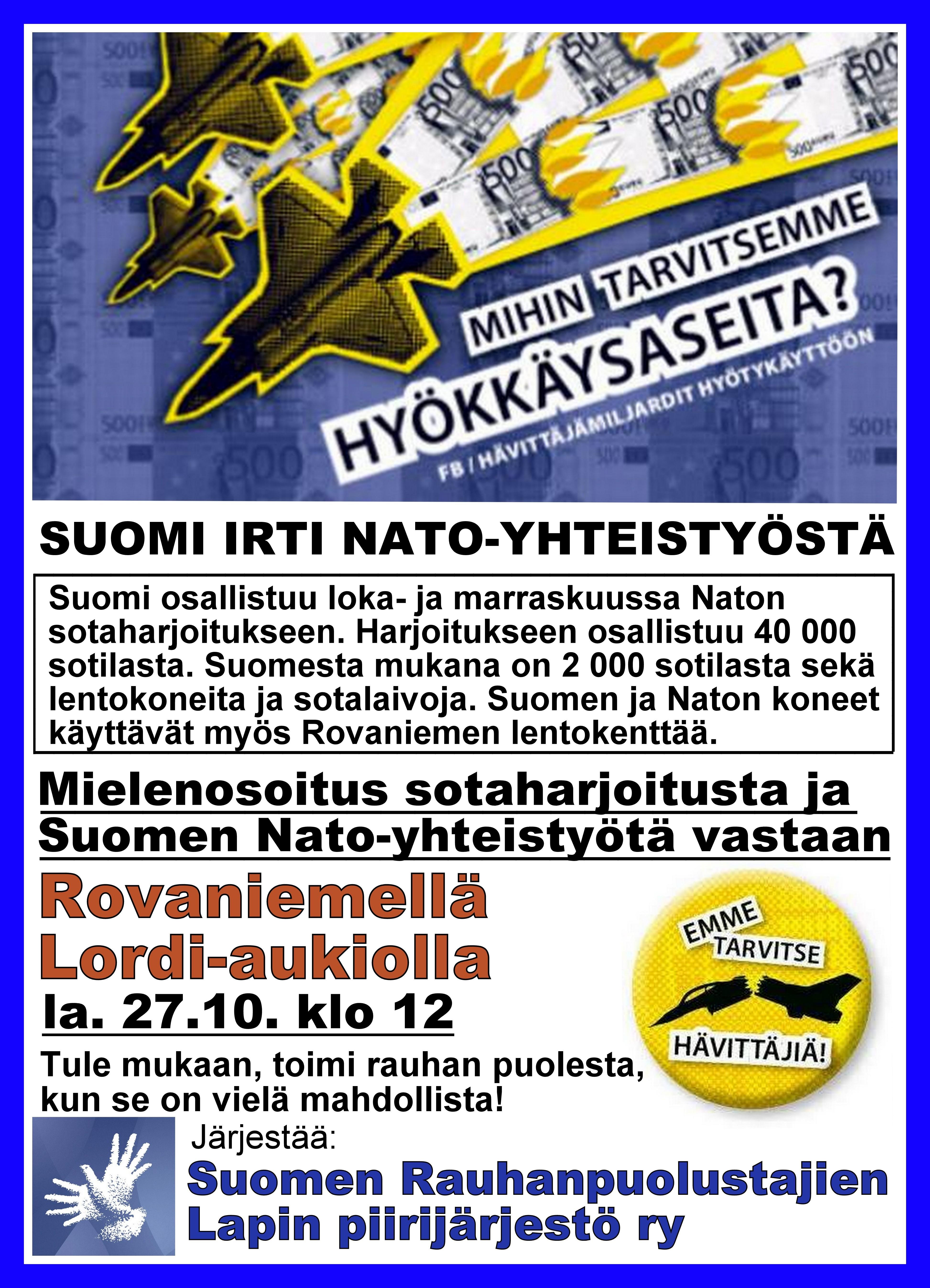 Suomi irti Nato-yhteistyöstä, Rovaniemi
