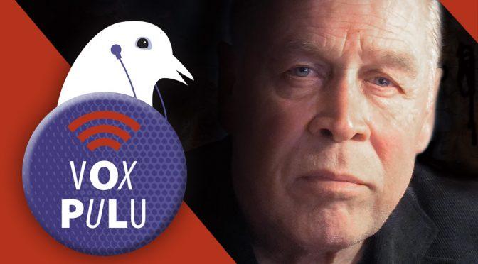 VOX PULU – Podcastissa vieraana Pentti Sainio