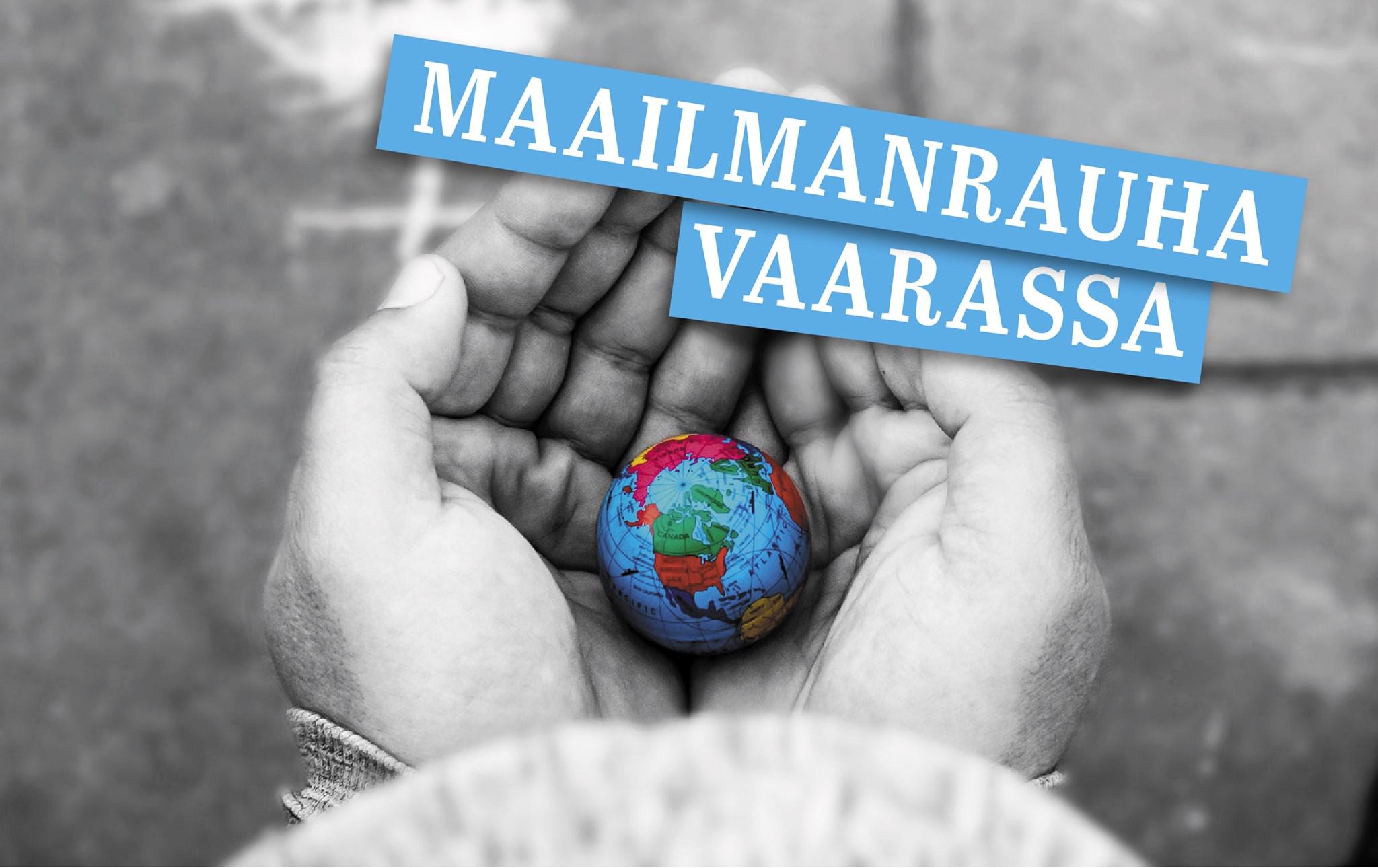 Maailmanrauhan vaarassa, Helsinki & Youtube