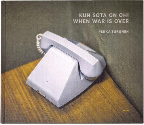 Kun sota on ohi - When war is over