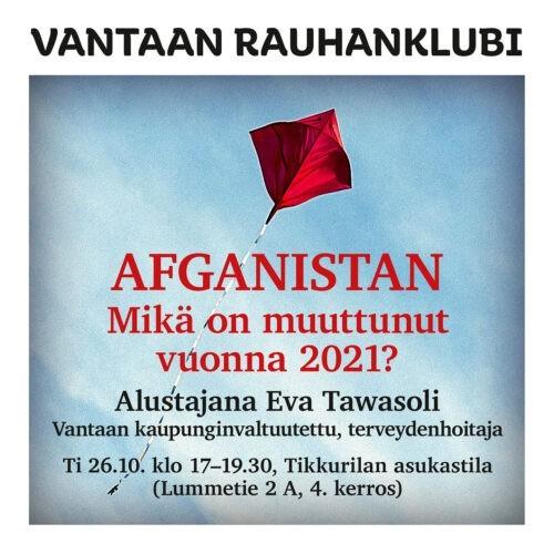 Vantaan rauhanklubi: Afganistan – mikä on muuttunut vuonna 2021? Vantaa